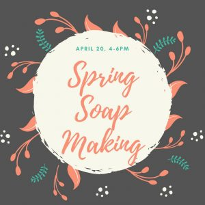 Spring Soap Making
