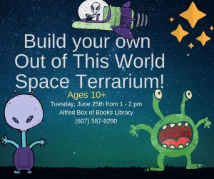Tuesday, June 25th from 1 - 2 pm Alfred Box of Books Library (607) 587-9290