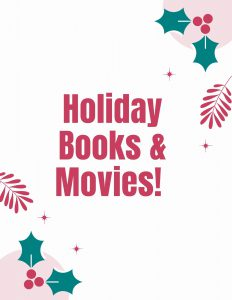 Holiday Books and Movies