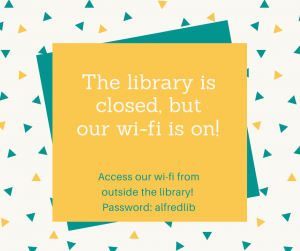 The library is closed, but our wi-fi is on!